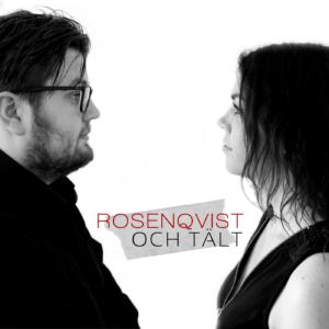 Rosenqvist och Tält podcast