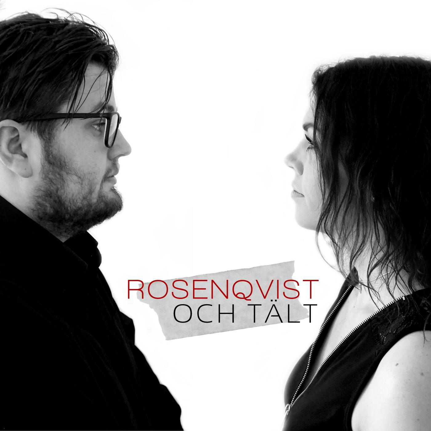 Rosenqvist och Tält